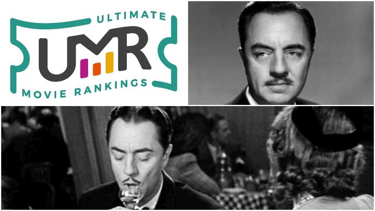 William Powell Movies Ultimate Movie Rankings